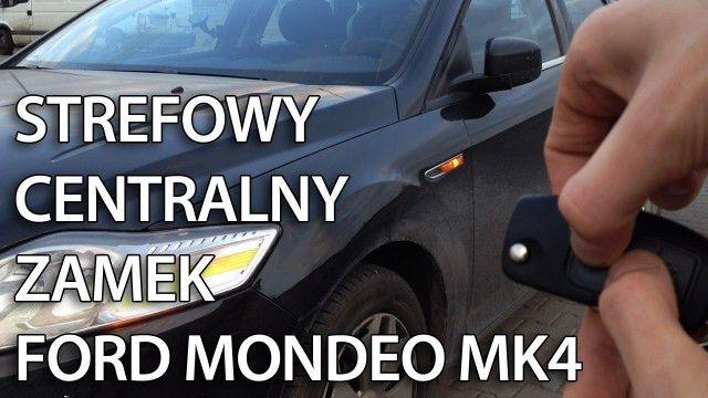 Ford Mondeo MK4 strefowy centralny zamek