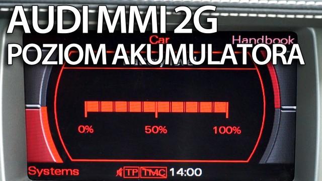 Aktywuj poziom naładowania akumulatora Audi MMI 2G