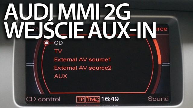 Audi MMI 2G aux in