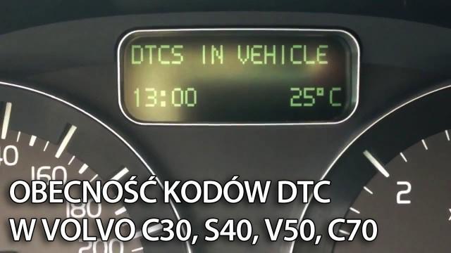 Obecność kodów DTC Volvo C30, S40, V50, C70