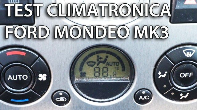 Ford Mondeo MK3 test climatronic'a
