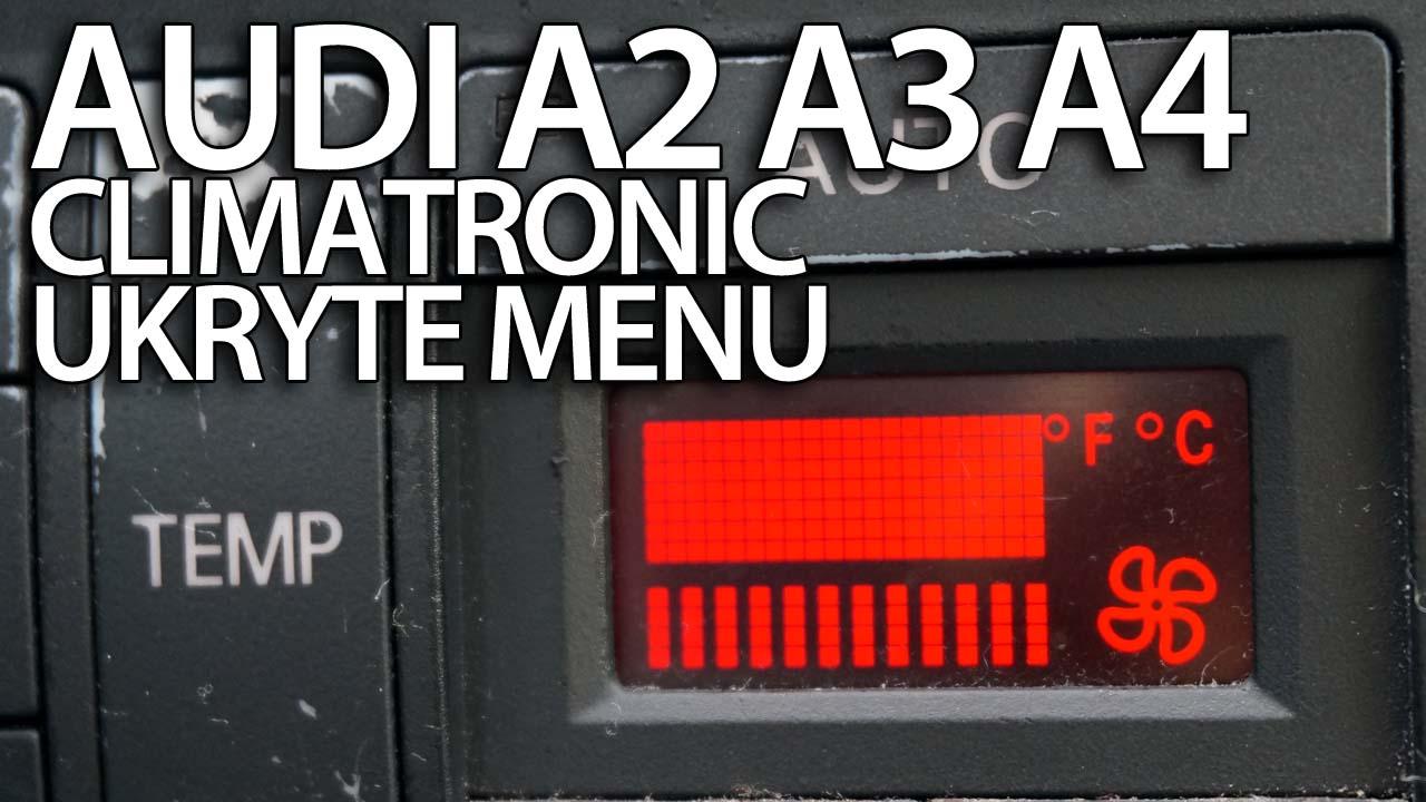 Climatronic Ukryte Menu W Audi A2 A3 8l A4 B6 Mr Fixpl