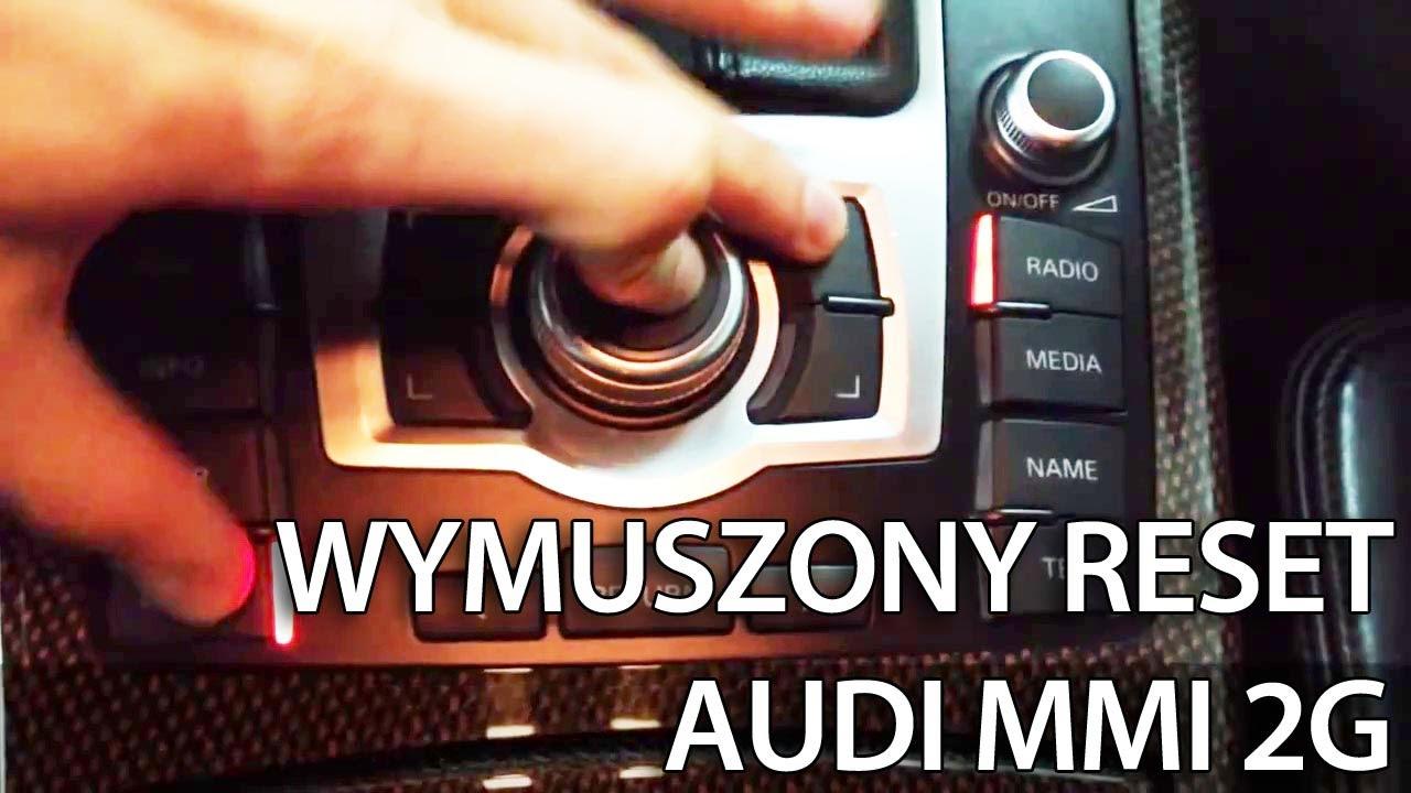 Wymuszenie restartu Audi MMI 2G 3G