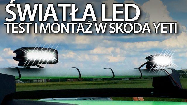 Test dodatkowej 18W lampy LED w Skoda Yeti