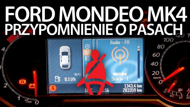 Ford Mondeo MK4 przypomnienie o pasach