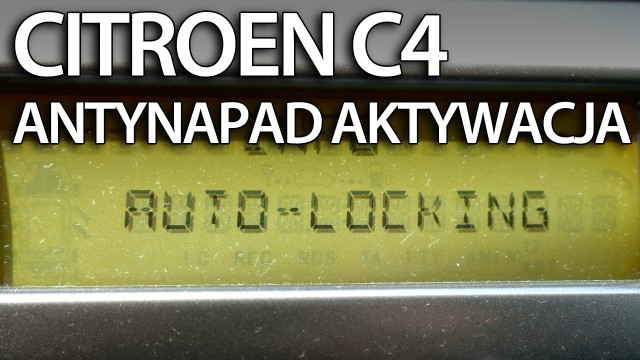Citroen C4 automatyczne zamykanie