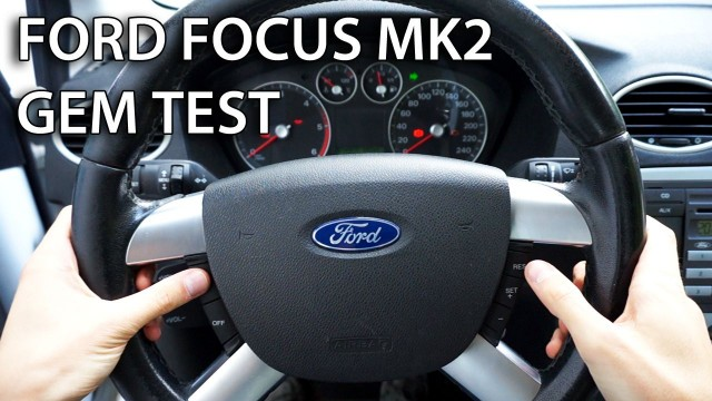 GEM test ford focus mk2 c-max